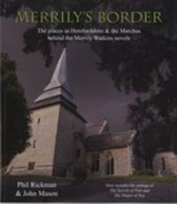 Merrilys border - the places in herefordshire & the marches behind the merr