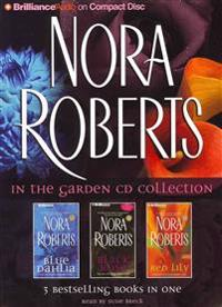 Nora Roberts in the Garden CD Collection: Blue Dahlia, Black Rose, Red Lily