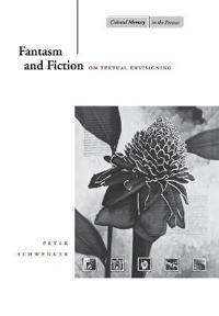 Fantasm and Fiction