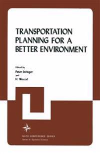 Transportation Planning for a Better Environment