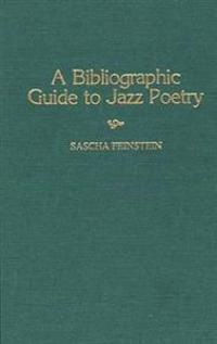 A Bibliographic Guide to Jazz Poetry