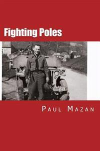 Fighting Poles: We Do Not Ask for Freedom, We Fight