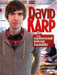 David Karp: The MasterMind Behind Tumblr