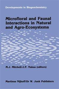 Microfloral and faunal interactions in natural and agro-ecosystems