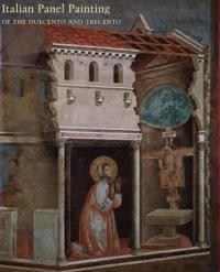 Italian Panel Painting in the Duecento and Trecento