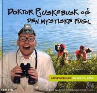Doktor Pjuskebusk og den mystiske fugl