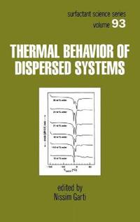 Thermal Behavior of Dispersed Systems