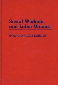 Social Workers and Labor Unions