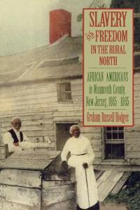 Slavery and Freedom in the Rural North