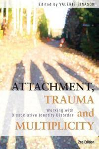 Attachment, Trauma and Multiplicity