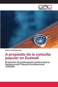 A Proposito de La Consulta Popular En Euskadi