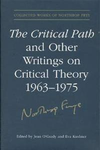 The Critical Path and Other Writings on Critical Theory, 1963–1975