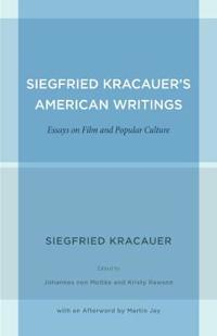 Siegfried Kracauer's American Writings