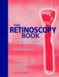 The Retinoscopy Book