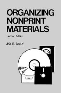 Organizing Nonprint Materials