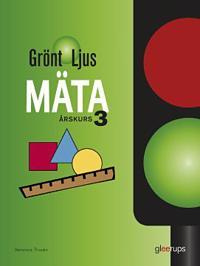 Grönt ljus Mäta åk 3 - Veronica Thurén pdf epub