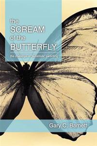 The Scream of the Butterfly