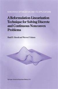 A Reformulation-linearization Technique for Solving Discrete and Continuous Nonconvex Problems