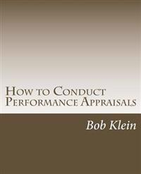 How to Conduct Performance Appraisals: In Real Estate
