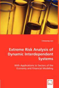 Extreme Risk Analysis of Dynamic Interdependent Systems