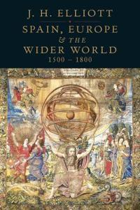 Spain, Europe & the Wider World 1500-1800