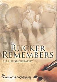Rucker Remembers