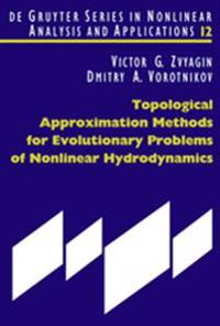 Topological Approximation Methods for Evolutionary Problem of Nonlinear Hydrodynamics