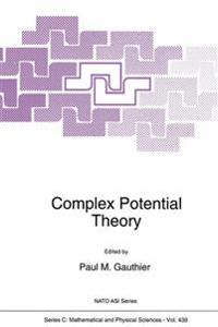 Complex Potential Theory