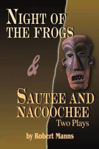 Night of the Frogs & Sautee and Nacoochee