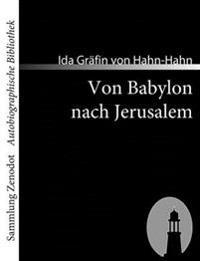 Von Babylon Nach Jerusalem