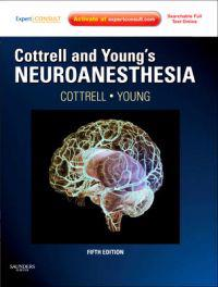 Cottrell and Young Neuroanesthesia