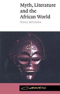 Myth, Literature, and the African World