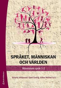 Språket, människan och och världen : människans språk 1-2