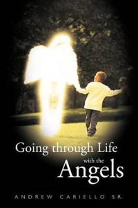 Going Through Life with the Angels