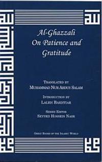 Al-Ghazzali on Patience and Gratitude