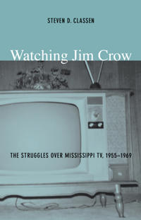 Watching Jim Crow