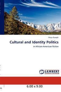 Cultural and Identity Politics
