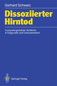 Dissoziierter Hirntod