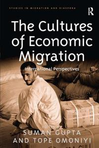The Cultures of Economic Migration