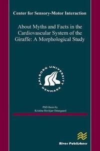 About Myths and Facts in the Cardiovascular System of the Giraffe