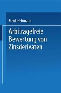 Arbitragefreie Bewertung Von Zinsderivaten