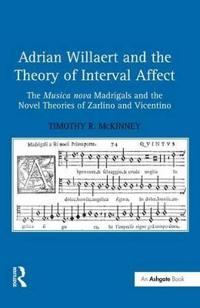 Adrian Willaert and the Theory of Interval Affect