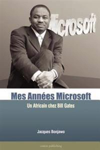 Mes Annees Microsoft