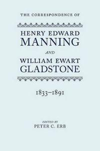 The Correspondence of Henry Edward Manning and William Ewart Gladstone
