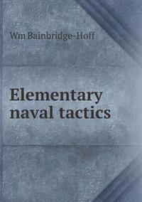 Elementary Naval Tactics