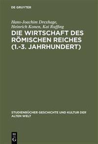 Die Wirtschaft Des R mischen Reiches (1.-3. Jahrhundert)