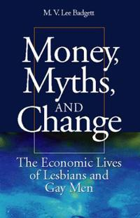 Money, Myths, and Change
