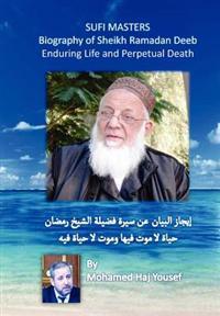 Biography of Sheikh Ramadan Deeb: Enduring Life and Perpetual Death