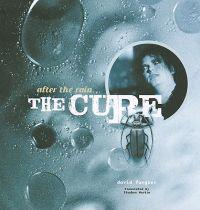 After the Rain...: The Cure [With CD (Audio)]