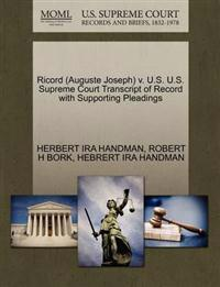 Ricord (Auguste Joseph) V. U.S. U.S. Supreme Court Transcript of Record with Supporting Pleadings